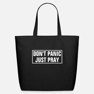 Religion Don't Panic Just Pray - Christian - Eco-Friendly Tote Bag