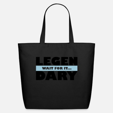 Legendary Legendary - Eco-Friendly Tote Bag