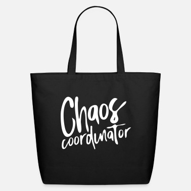 Chaos Chaos Coordinator - Eco-Friendly Tote Bag