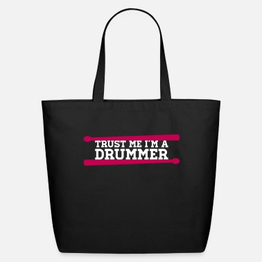Trust Me I'm A Drummer - Eco-Friendly Tote Bag