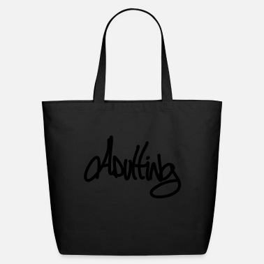 Adulting Adulting - Eco-Friendly Tote Bag