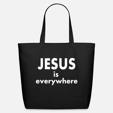 Jesus is everywhere shirt - Eco-Friendly Tote Bag