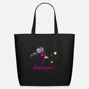 Shopping shopping spree! - Eco-Friendly Tote Bag