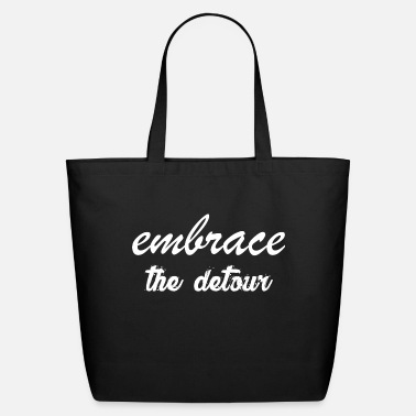 Embracement Embrace The Detour - Eco-Friendly Tote Bag