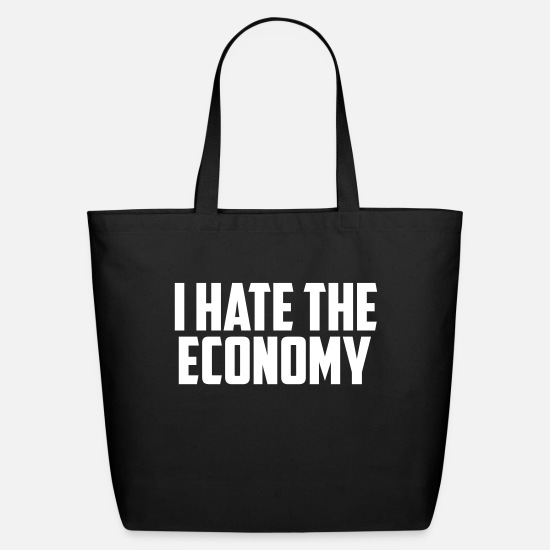 The Office Bags & Backpacks - i hate the economy - Eco-Friendly Tote Bag black