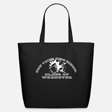 Trier New Trier High School Graduating Class of Whenever - Eco-Friendly Tote Bag