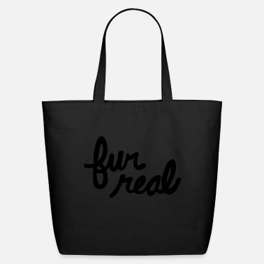 Fur fur real - Eco-Friendly Tote Bag
