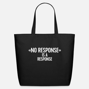 Responsible No response - Eco-Friendly Tote Bag