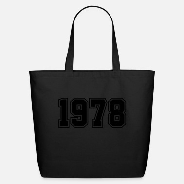 Year Of Birth 1978 | Year of Birth | Birth Year | Birthday - Eco-Friendly Tote Bag