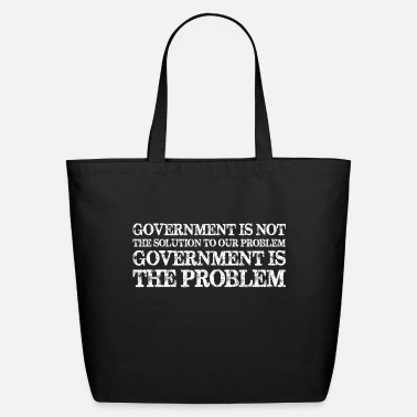 Government Government Is Not Solution Government Is Problem - Eco-Friendly Tote Bag