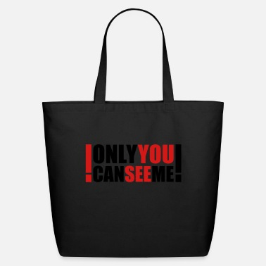 Humour only you can see me - Eco-Friendly Tote Bag