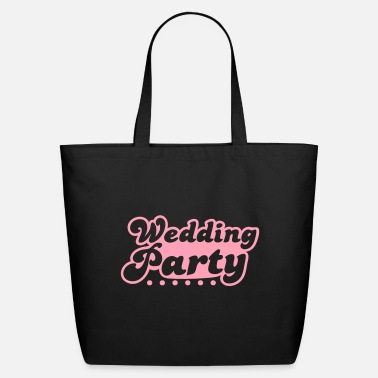 Wedding Party wedding party in pink - Eco-Friendly Tote Bag