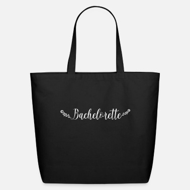Bachelorette bachelorette - Eco-Friendly Tote Bag