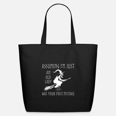 First Assume Old Lady Witch - Eco-Friendly Tote Bag