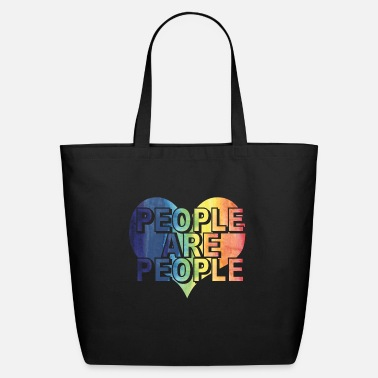 People PEOPLE ARE PEOPLE - Eco-Friendly Tote Bag