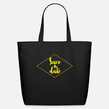 Date Save The Date - Eco-Friendly Tote Bag