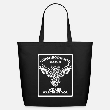 Neighborhood Neighborhood Watch Funny Neighborhood Watch Gift - Eco-Friendly Tote Bag