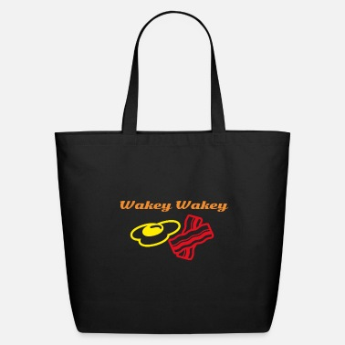 Wakey Wakey Eggs and Bakey - Eco-Friendly Tote Bag