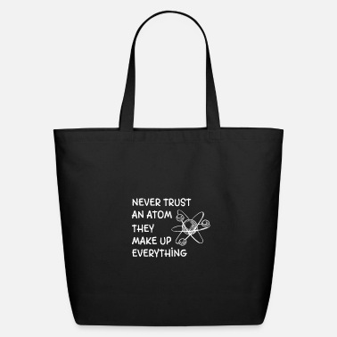Funny Science Quotes Funny Science Quote - Eco-Friendly Tote Bag