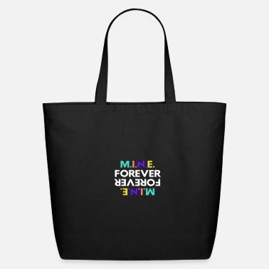 Mine Forever - Eco-Friendly Tote Bag