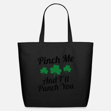 Punch Pinch Me And I'll Punch You - Eco-Friendly Tote Bag
