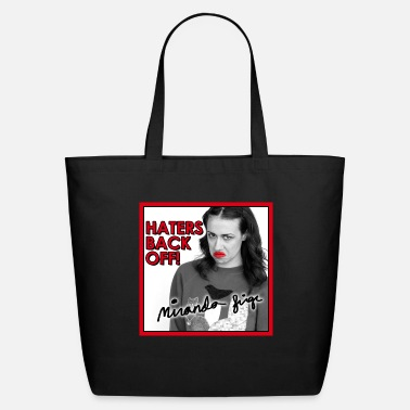 Miranda Sings Haters Back Off! - Eco-Friendly Tote Bag
