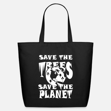 Save Save the trees save the planet - Eco-Friendly Tote Bag