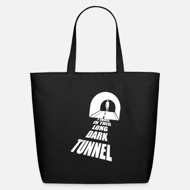 Dark I was in this long dark tunnel - Eco-Friendly Tote Bag
