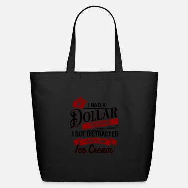 Time If I Had A Dollar For Everytime I Got Distracted - Eco-Friendly Tote Bag
