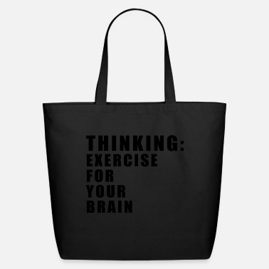 THINKING exercise for your brain - Eco-Friendly Tote Bag