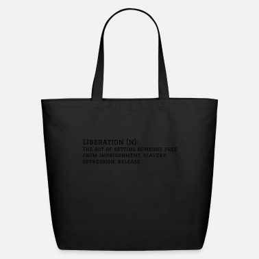 Liberal Liberation - Eco-Friendly Tote Bag