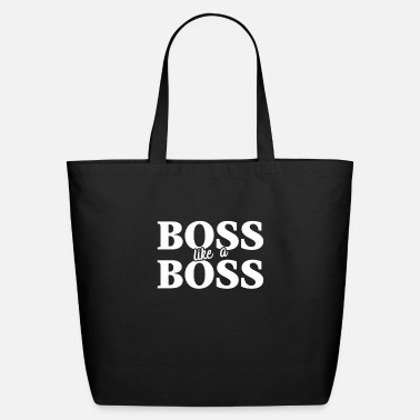 Like A Boss Boss like a Boss - Eco-Friendly Tote Bag