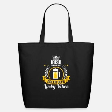 Irish For One Day Irish for one day - Eco-Friendly Tote Bag