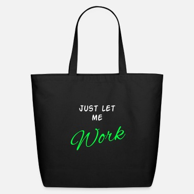Worker Worker - Eco-Friendly Tote Bag