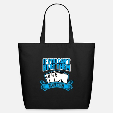 Bluff Bluff them - Eco-Friendly Tote Bag