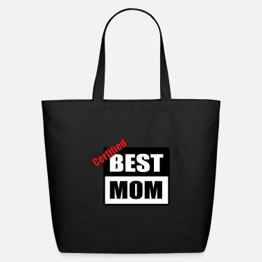 Best Mom Best mom - Eco-Friendly Tote Bag