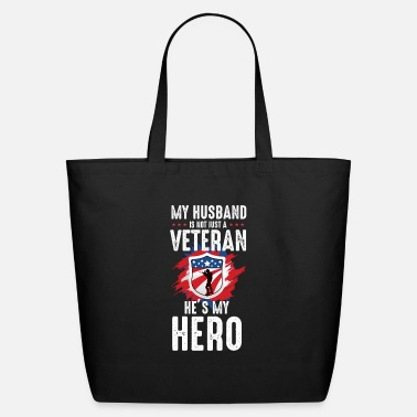 Desert My Husband Is Not Just A Veteran He's My Hero - Eco-Friendly Tote Bag