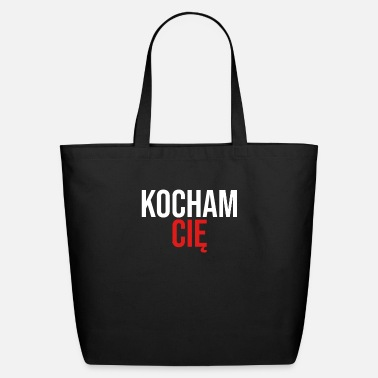 Polish Words Kocham Cie | I Love You, Polish, Poland, Polska - Eco-Friendly Tote Bag
