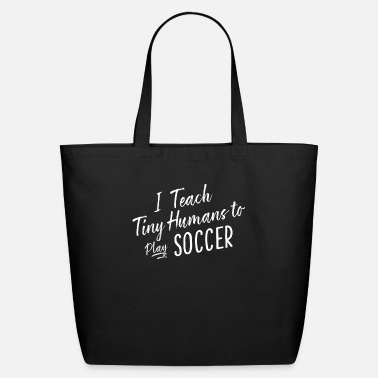 Cute Funny Soccer Coach Gift Tiny Humans Youth - Eco-Friendly Tote Bag