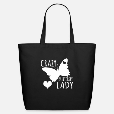 To Pimp A Butterfly Crazy Butterfly Lady Fun T-Shirt - Eco-Friendly Tote Bag