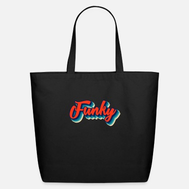 Funky Funky - Eco-Friendly Tote Bag