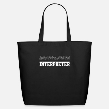Language Deaf Pride Interpreter ASL Sign Language - Eco-Friendly Tote Bag