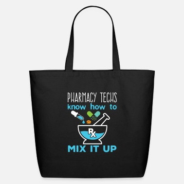 Tech Pharmacy Techs Know How To Mix It Up - Eco-Friendly Tote Bag