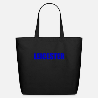 Leicester Leicester England - Eco-Friendly Tote Bag