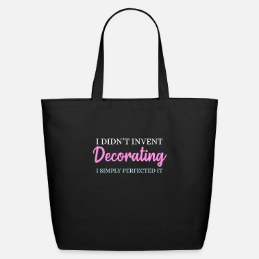 Decoration Decorate - Eco-Friendly Tote Bag