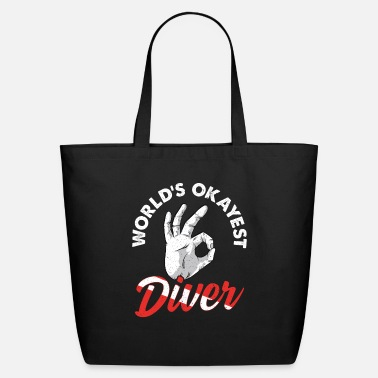 Rescue Scuba Diving Worlds Okayest Diver - Eco-Friendly Tote Bag