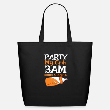 Crib party my crib - Eco-Friendly Tote Bag