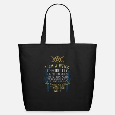 Witchcraft I am a witch witchcraft wiccan witch - Eco-Friendly Tote Bag