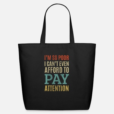 Pay Funny Quote - Eco-Friendly Tote Bag