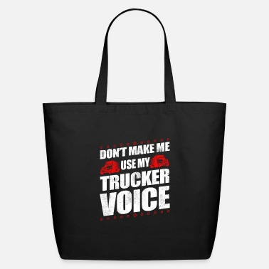 Ice Funny Use My Trucker Voice Truck Driver Gift Idea - Eco-Friendly Tote Bag